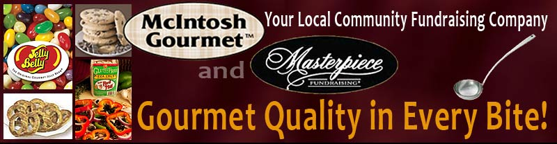 Masterpiece Fundraising Northwest, featuring McIntosh Gourmet products, is your local community fundraising company!